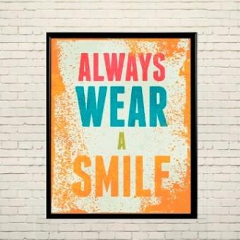 Арт плакат Всегда улыбайся