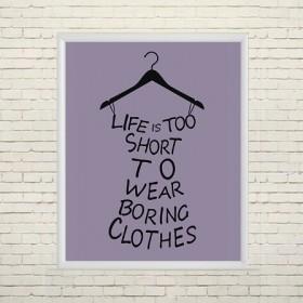 Арт постер Нет скучной одежде