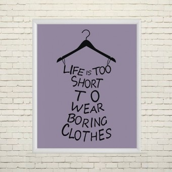 Арт плакат Нет скучной одежде