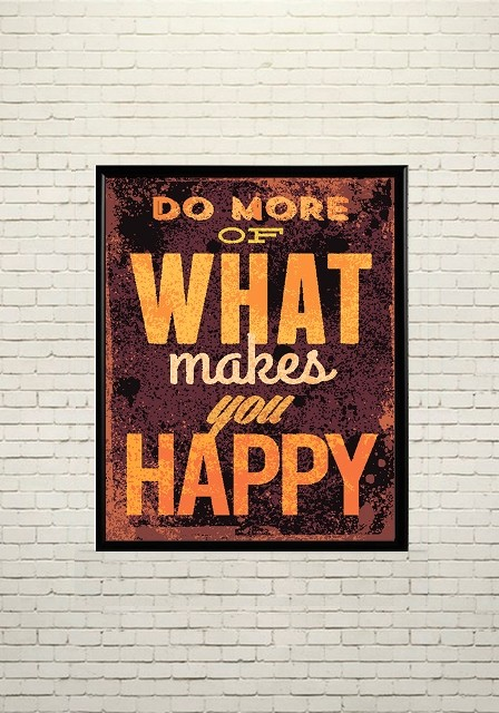 Art poster What makes you happy